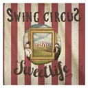 The Sweet Life Society - Swing circus