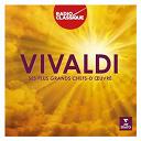 Compilation - Vivaldi - Ses plus grands chefs-d'oeuvre-Radio Classique