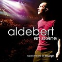 Aldebert - Aldebert en sc&egrave;ne
