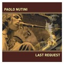 Paolo Nutini - Last request (digital single track)