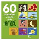 Compilation - 60 comptines et sons de la nature