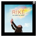 Rike - Au Gr&eacute; du Vent
