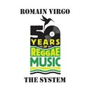 Romain Virgo - System