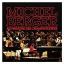 Michel Berger - Au theatre des champs elysees