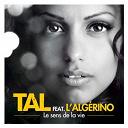 Tal - Le sens de la vie feat. l'algerino (urban mix)