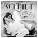 Schmidt - Above sin city (ep)