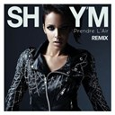 Shy'm - Prendre l'air (remix)