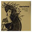 Ojos De Brujo - Corriente vital 10 años (deluxe edition)