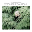 Véronique Sanson - Qu'on me pardonne