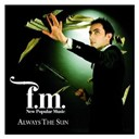 Fm - Always the sun
