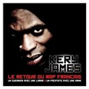 Kery James - Le retour du rap fran&ccedil;ais