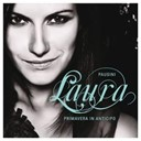 Laura Pausini - Primavera in anticipo (it is my song) (duet with james blunt)