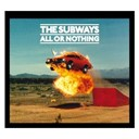 The Subways - All or nothing (international bundle 1)