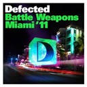 Atfc / Defected Battle Weapons Miami 2011 / Julien Jabre / Kings Of Tomorrow / Md X Spress / Olav Basoski - Defected battle weapons miami 2011