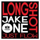 Jake One / Longshot - Just flow