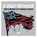I Self Devine - The origin of urban crisis