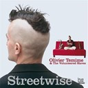 Olivier Temime / The Volunteered Slaves - Streetwise
