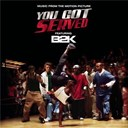 B2k - B2K Presents &quot;You Got Served&quot; Soundtrack