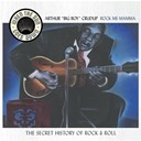 "Arthur ""Big Boy"" Crudup - Rock me mama (vol.7)"