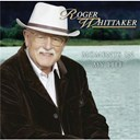Roger Whittaker - Moments in my life