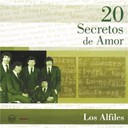 Los Alfiles - 20 Secretos De Amor - Los Alfiles