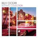 Billy Ocean - The ultimate collection.