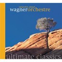 Compilation - Wagner - Oeuvres Orchestrales