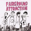 Fairground Attraction - The very best of