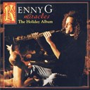 Kenny G - Miracles - The Holiday Album