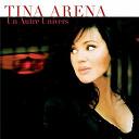Tina Arena - Un Autre Univers