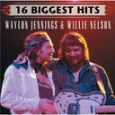 Waylon Jennings / Willie Nelson - 16 biggest hits : waylon jennings & willie nelson