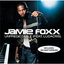 Jamie Foxx - Unpredictable