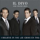 Céline Dion / Il Divo - I believe in you (je crois en toi)