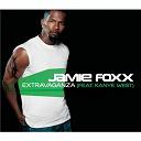 Jamie Foxx - Extravaganza