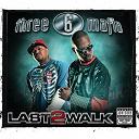 3-6 Mafia - Last 2 walk