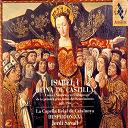La Capella Reial De Catalunya, Hespèrion Xxi, Jordi Savall - Isabel I, Reina De Castilla