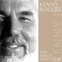 Kenny Rogers - The way it used to be