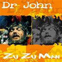 Dr John - Zu zu man