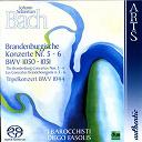 Diego Fasolis / I Barocchisti - Johann sebastian bach: the brandenburg concertos no.  5-6, bwv 1050-1051 & triple concerto bmv 1044