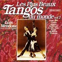 His Argentinian Orchestra / Luis Mendoza - The most beautiful tangos vol. 2 (les plus beaux tangos vol. 2)