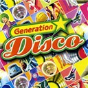 Generation Disco - Generation disco vol. 1