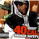40 Cal - Broken safety