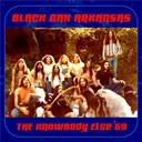 Black Oak Arkansas - The knowbody else '69