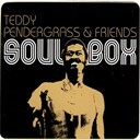 Friends / Teddy Pendergrass - Soul box