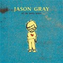 Jason Gray - All the lovely losers