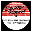 Reel 2 Real - The new anthem (feat. erick more)