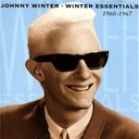 Johnny Winter - Winter essentials 1960-1967 vol. 2