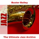 Buster Bailey - The ultimate jazz archive