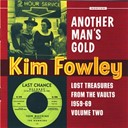 Kim Fowley - Another man's gold