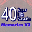 B The Star - 40 super hits karaoke: memories, vol. 2